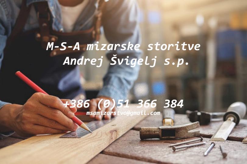 MIZARSTVO M-S-A mizarske storitve Andrej Švigelj s.p.
