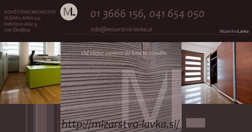 MIZARSTVO LAVKA, POHIŠTVENO MIZARSTVO DUŠAN LAVKA S.P., izdelava pohištva po meri